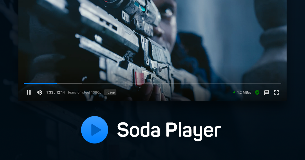 Soda Player - Introducing the most feature-packed video player ever